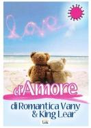 D'Amore di RomanticaVany e King Lear (Iannozzi Giuseppe)