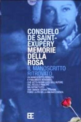 Memorie-della-rosa-Consuelo-de-Saint-Exupéry