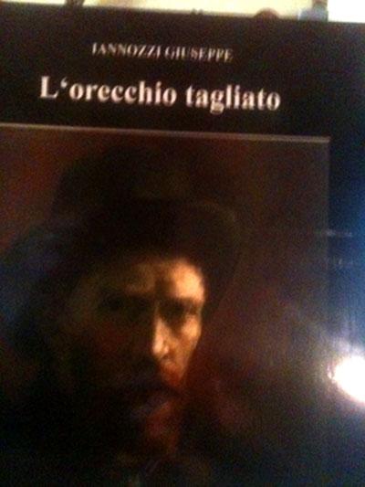 L'orecchio tagliato - Iannozzi Giuseppe - Lulu.com