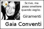 Gaia Conventi – giramenti nati per rompere