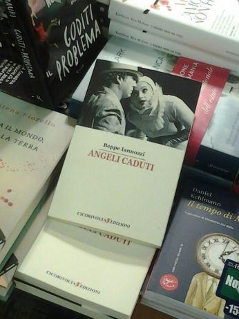ANGELI CADUTI - BEPPE IANNOZZI - ALLA FELTRINELLI