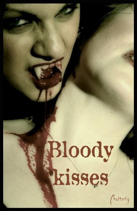 Bloody Kisses by Valeria Chatterly Rosenkreuz