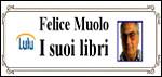Felice Muolo – i suoi libri