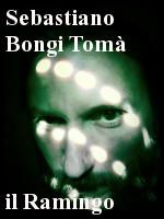 Sebastiano Bongi Tomà – Il Ramingo