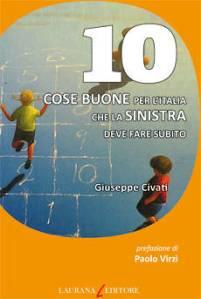 Giuseppe Civati - 10 cose che la sinistra
