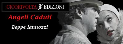 Beppe Iannozzi - Angeli Caduti - Cicorivolta edizioni - banner