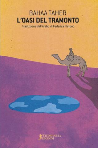L'oasi del tramonto - Bahaa Taher - traduzione di Federica Pistono
