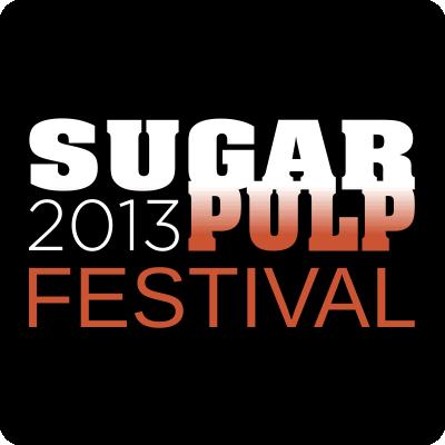Sugarpulp Festival 2013