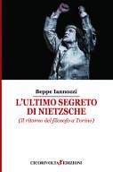 l_ultimo_segreto_di_nietzsche_iannozzi_giuseppe_beppe_iannozzi.jpg