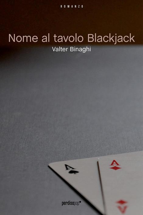 Valter Binaghi - nome al tavolo blackjack