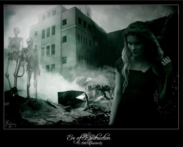 Eve of destruction by Chatterly