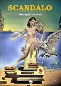 Scandalo - Giuseppe Iannozzi - su Lulu.com