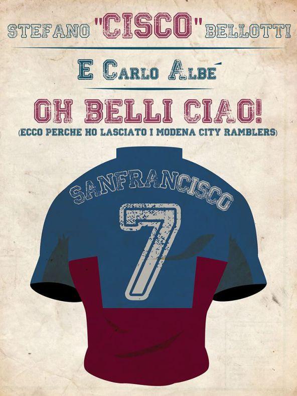 Stefano CISCO Bellotti e Carlo Albé  Oh Belli Ciao!