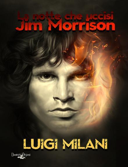 La_notte_che_uccisi_jim_Morrison