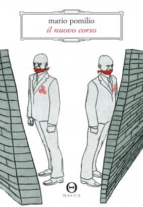Il nuovo corso - Mario Pomilio - Hacca edizioni