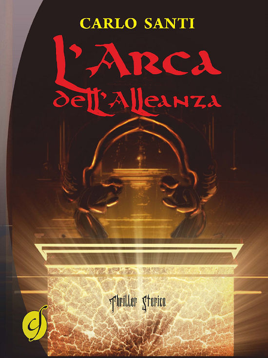 L'Arca dell'Alleanza - Carlo Santi - Ciesse edizioni