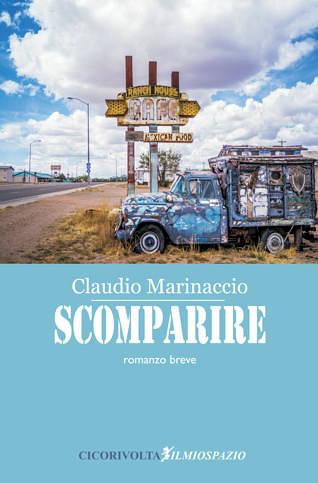 Scomparire di Claudio Marinaccio - Cicorivolta edizioni