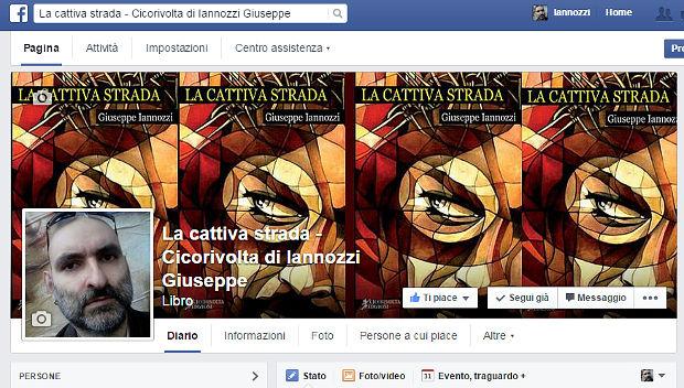 La cattiva strada - Giuseppe Iannozzi (Cicorivolta edizioni) - la pagina del libro su Facebook
