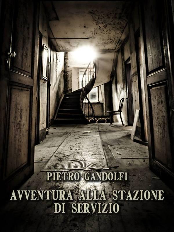 Avventura alla stazione di servizio - Pietro Gandolfi