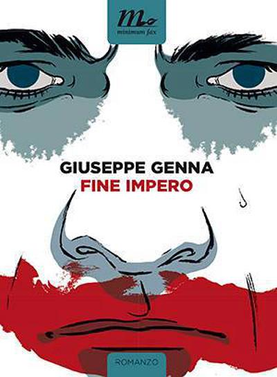 Fine impero - Giuseppe Genna -  minimum fax