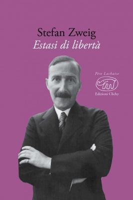 Estasi di libertà di Stefan Zweig