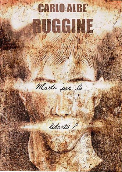 Ruggine - Carlo Albè