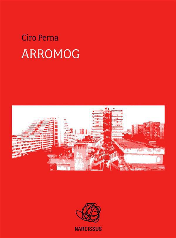 ARROMOG - Ciro Perna