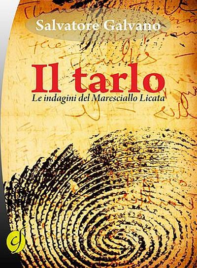 Il tarlo - Salvatore Galvano- Ciesse edizioni