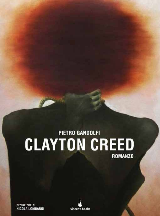Clayton Creed - Pietro Gandolf - Vincent Booksi