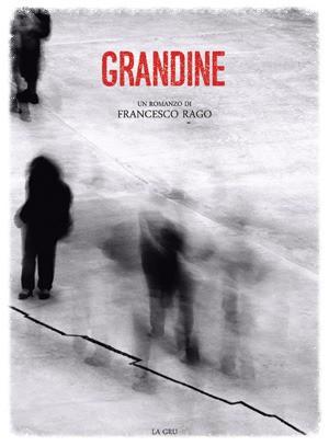 Grandine - Francesco Rago