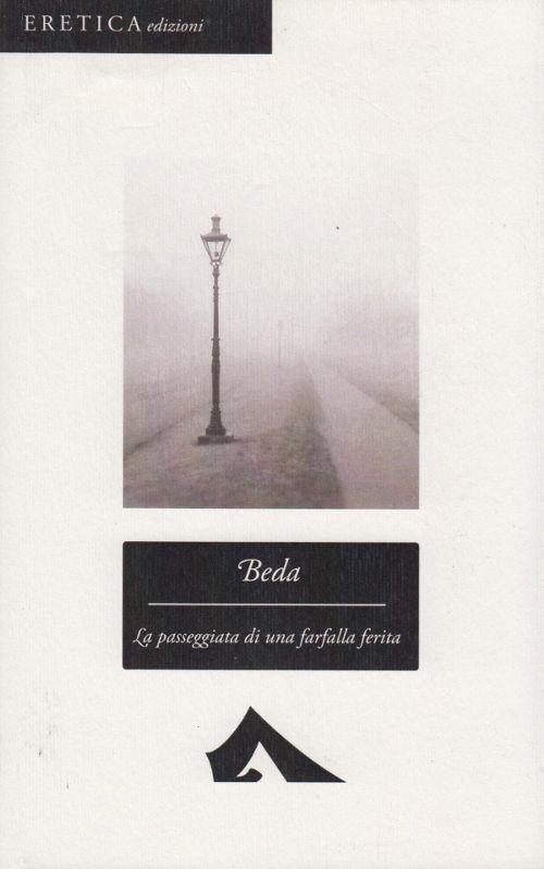 Beda - La passeggiata di una farfalla ferita