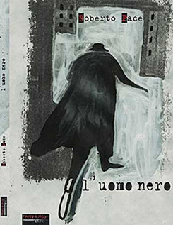 L'uomo nero - Roberto Pace