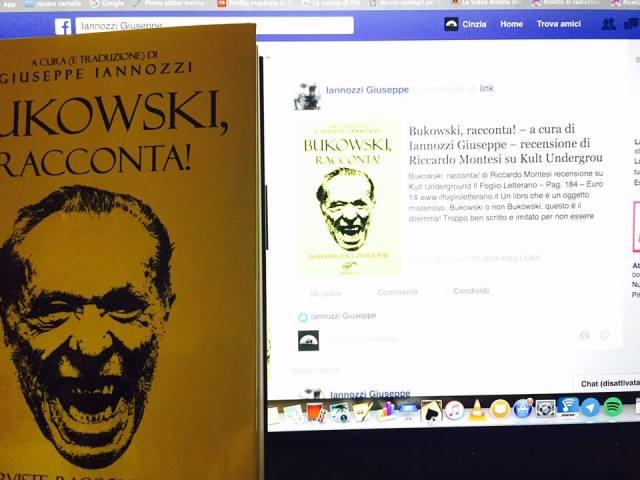 Bukowski, racconta! - Iannozzi Giuseppe - Il Foglio letterario