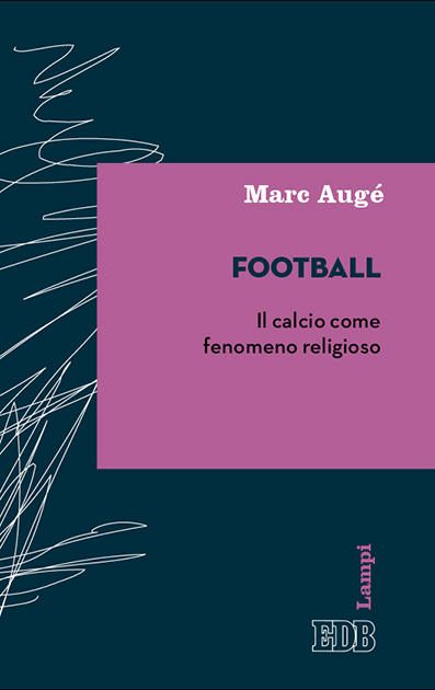 Marc Augé - Football