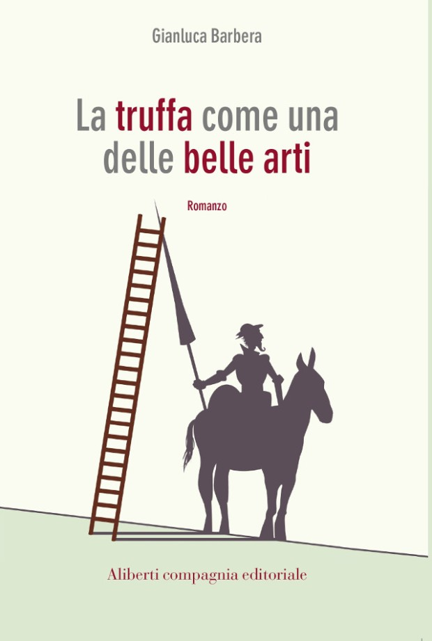 La truffa come una delle belle arti - Gianluca Barbera