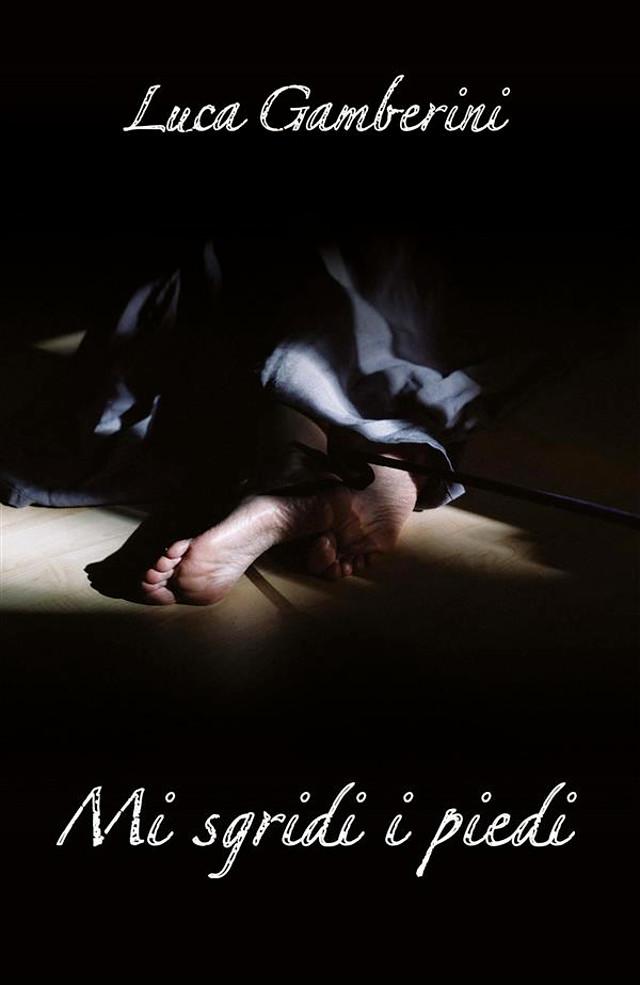 Mi sgridi i piedi - Luca Gamberin