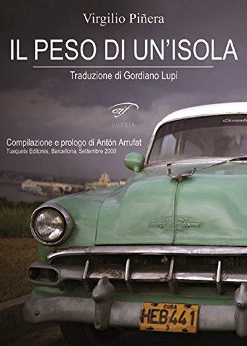 Il peso di un'isola - Virgilio Piñera - traduzione: Gordiano Lupi