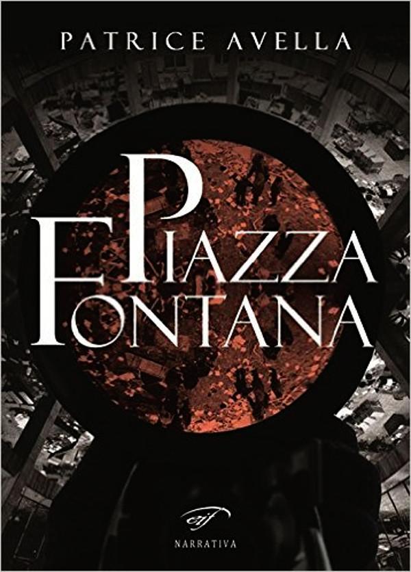 Piazza Fontana - Patrice Avella