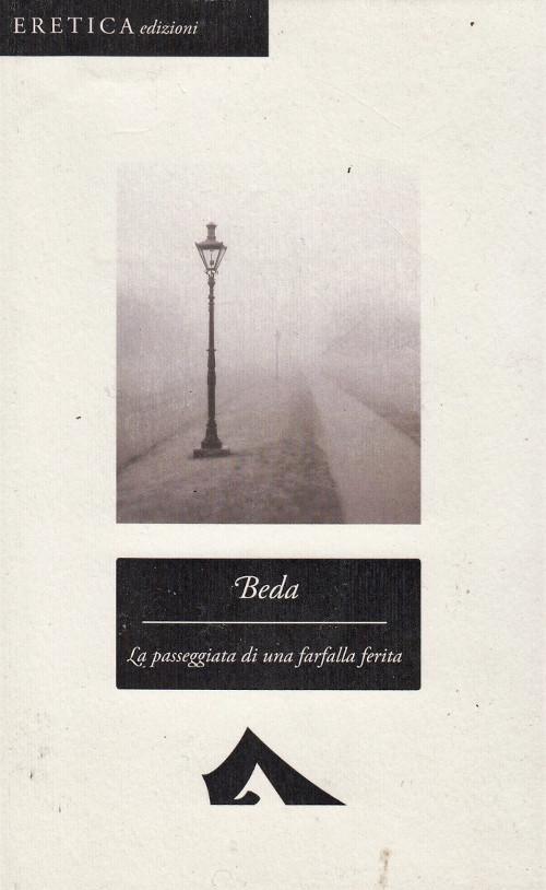 Beda - La passeggiata di una farfalla - Eretica edizioni