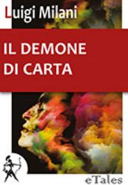 Il demone di carta - Luigi Milani