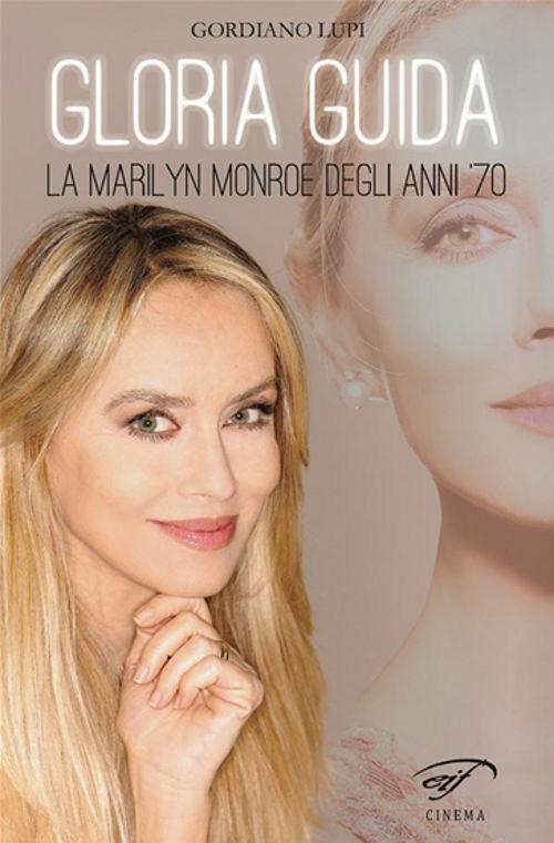 GloriaGuidalaMarilynMonroedeglian-GordianoLupiGloriaGuida_zps23fef612