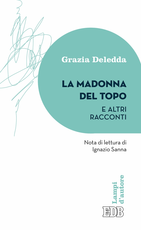 La madonna del topo - Grazia Deledda - EDB