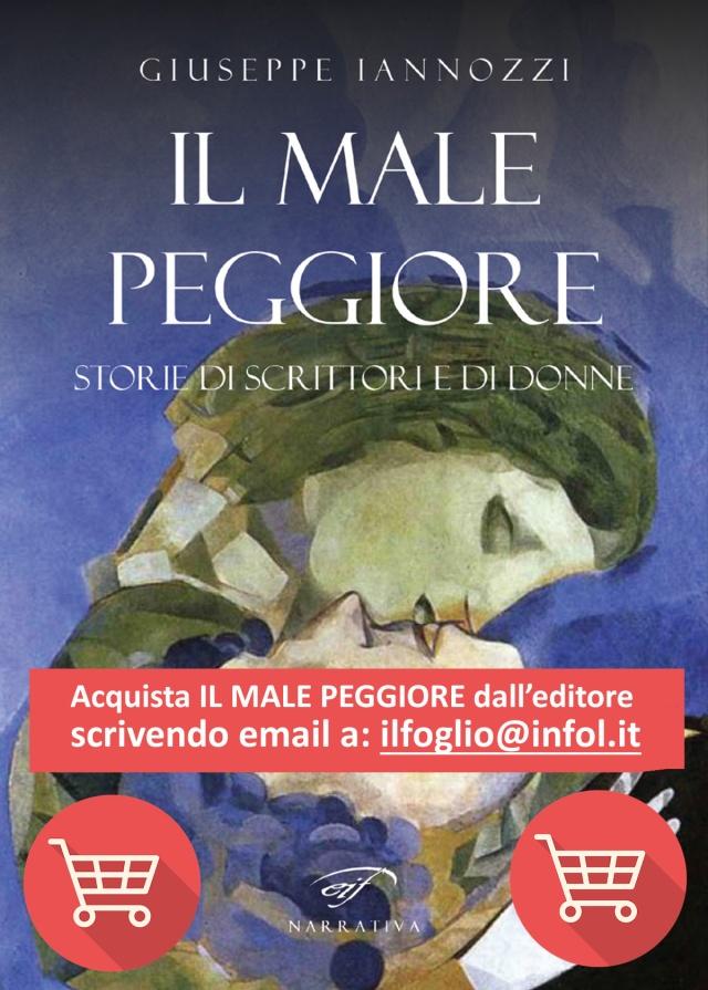 Acquista IL MALE PEGGIOREdi Iannozzi Giuseppe dall'editorescrivendo email a ilfoglio@infol.it