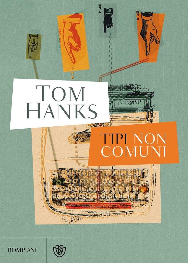 Tipi non comuni - Tom Hanks