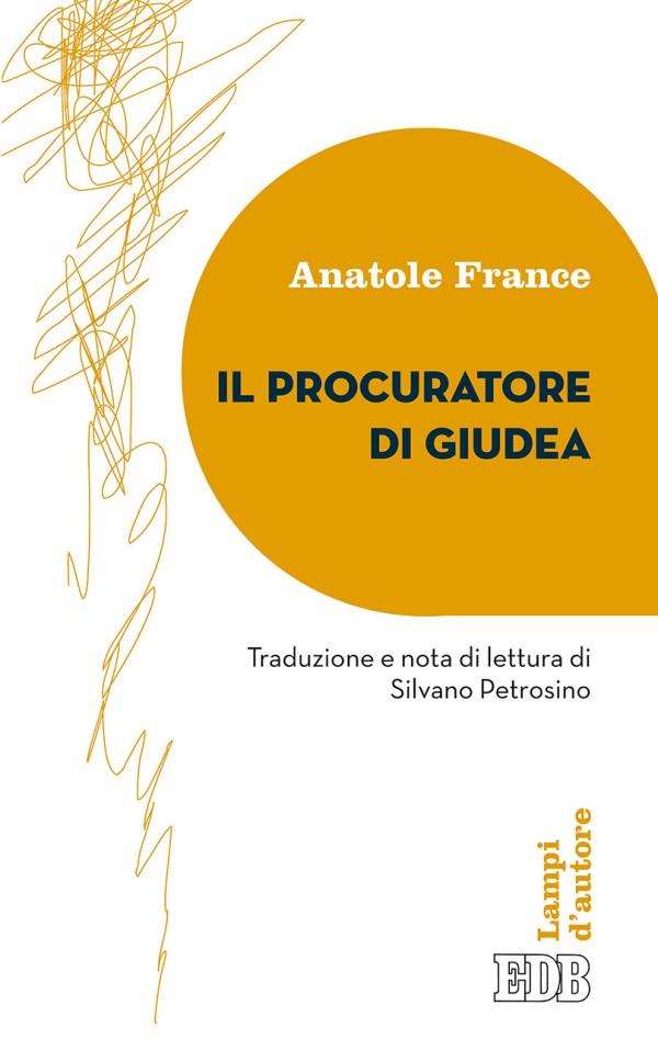 Anatole France - Il procuratore di Giudea