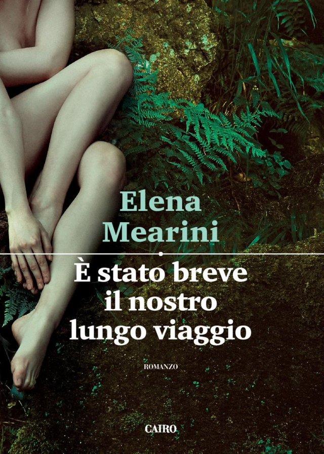 È stato breve il nostro lungo viaggio - Elena Mearini