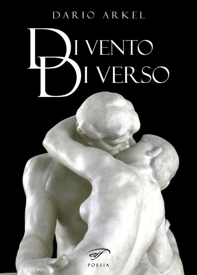 Dario Arkel - Di vento di vesso - Edizioni Il Foglio
