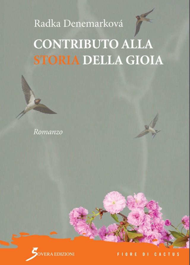 Radka Denemarková - Contributo alla storia della gioia - Sovera Edizioni