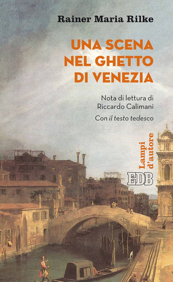 Una scena nel ghetto di Venezia - Rainer Maria Rilke