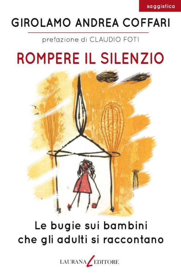 Rompere il silenzio - Girolamo Andrea Coffari